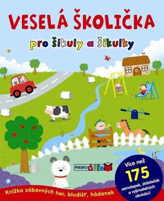 Veselá školička pro šikuly a šikulky - 2. vydání