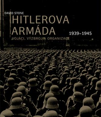 Hitlerova armáda - David Stone