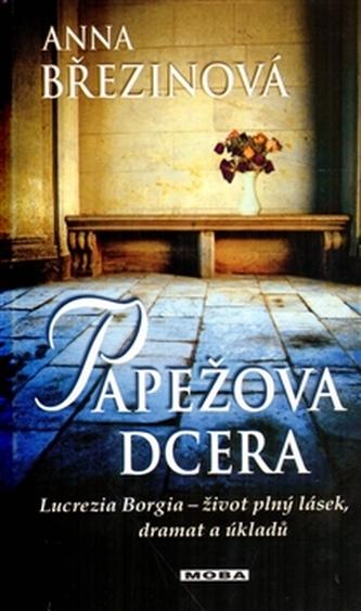 Papežova dcera - Osudy Lukrecie z rodu Borgiů