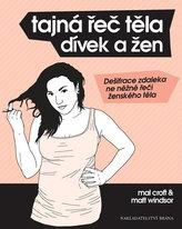 Tajná řeč těla dívek a žen - Dešifrace zdaleka ne něžné řeči ženského těla