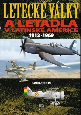 Letecké války a letadla v Latinské Americe 1912-1969
