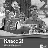 Klacc! 2 - Ruština pro SŠ - Metodická příručka pro učitele - CD