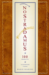 Nostradamus - 100 proroctví