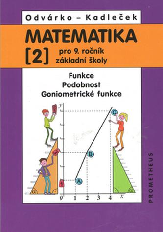 Matematika 2 pro 9. ročník ZŠ - Funkce, podobnost, goniometrické funkce