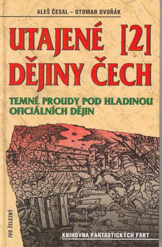 Utajené dějiny Čech II.