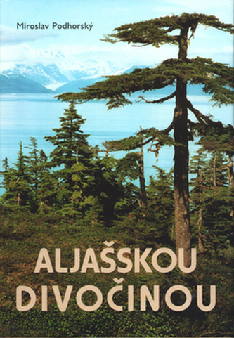 Aljašskou divočinou