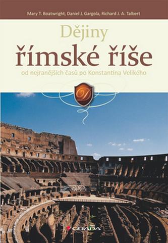 Dějiny římské říše od nejranějších časů po Konstantina Velikého