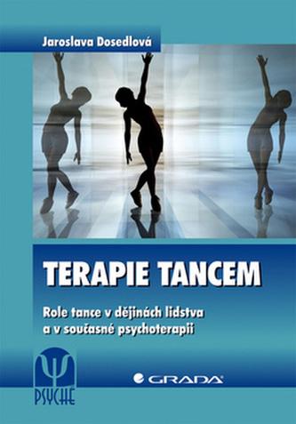 Terapie tancem - Role tance v dějinách lidstva a v současné psychoterapii