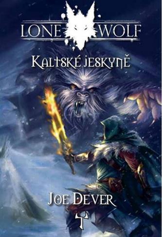 Lone Wolf 3 - Kaltské jeskyně (gamebook)