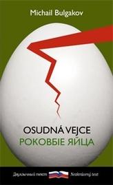 Osudná vejce