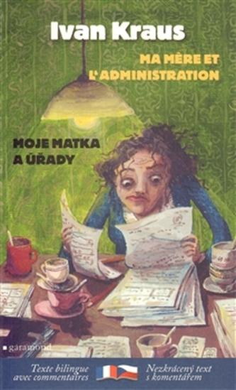 Má matka a úřady / Ma mere et l´administration - Ivan Kraus