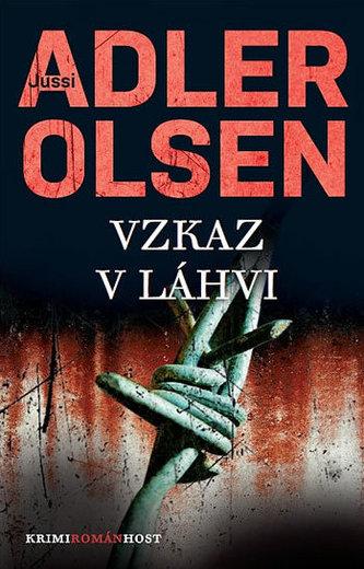 Vzkaz v láhvi (Třetí případ komisaře Carla Morcka) - Jussi Adler-Olsen