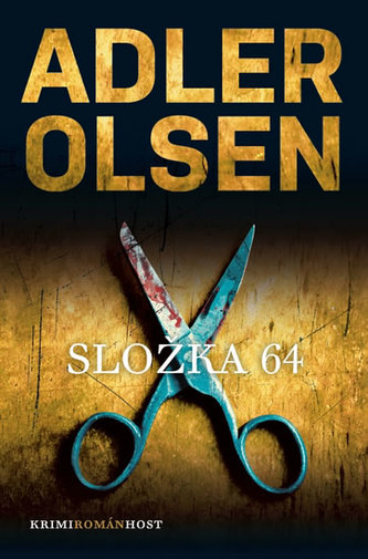 Složka č. 64 (Čtvrtý případ komisaře Carla Morcka) - Jussi Adler-Olsen