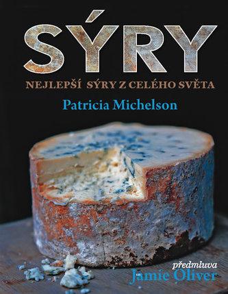 Sýry - Nejlepší sýry z celého světa