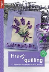 Hravý quilling - Filigránové motivy z papírových proužků