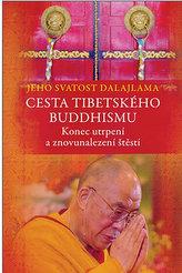 Cesta tibetského buddhismu - Konec utrpení a znovunalezení štěstí