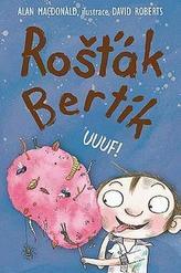 Rošťák Bertík – Uuuf!
