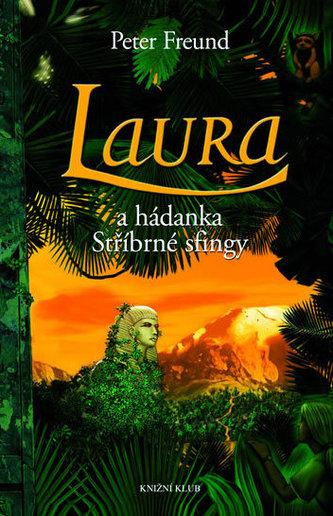 Laura a hádanka Stříbrné sfingy