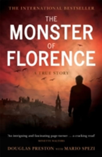 The Monster of Florence - Douglas Preston; Lincoln Child