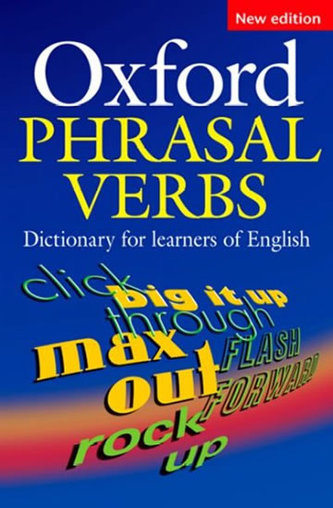 Oxford phrasal verbs dictionary for learners of en