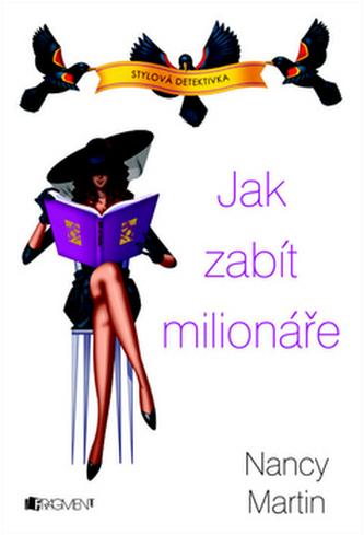 Jak zabít milionáře - Stylová detektivka