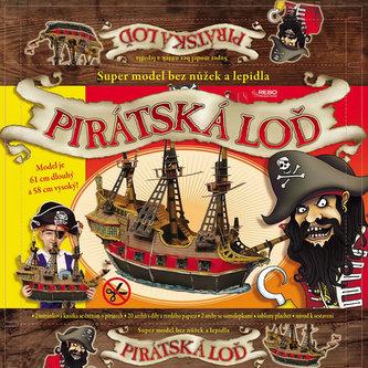 Pirátská loď - super model bez nůžek a lepidla