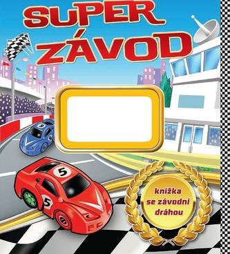 Super závod - knížka se závodní dráhou