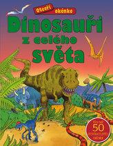 Otevři okénko – Dinosauři z celého světa