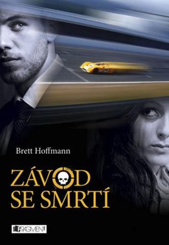 Brett Hoffmann – Závod se smrtí