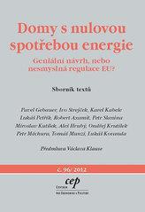Domy s nulovou spotřebou energie - Geniální návrh, nebo nesmyslná regulace EU?