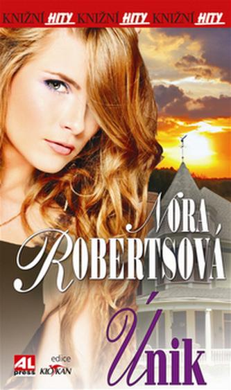 Únik - Nora Robertsová