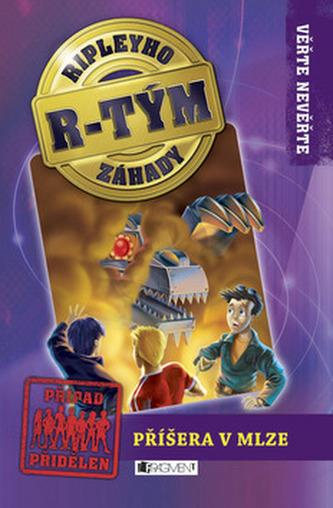 Ripleyho záhady R-TÝM – Příšera v mlze