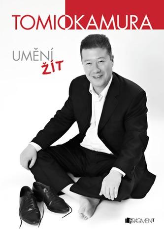 Tomio Okamura – Umění žít