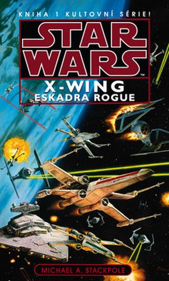 Star Wars - X-Wing - Eskadra Rogue - kniha 1