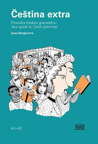 Čeština extra - Průvodce českou gramatikou A1