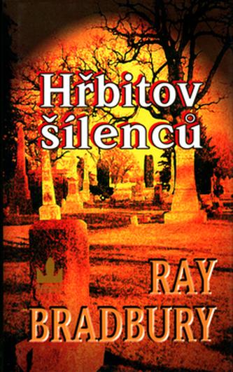 Hřbitov šílenců