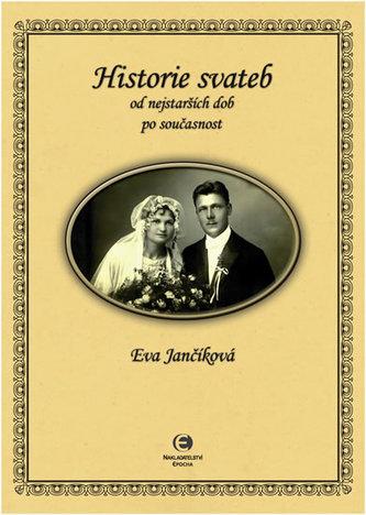 Historie svateb od nejstarších dob po současnost