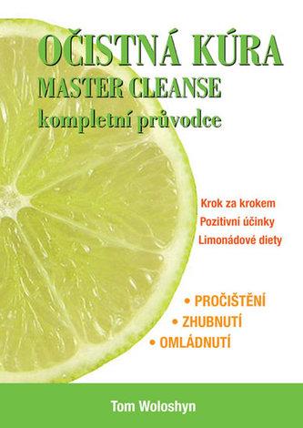 Očistná kúra MASTER CLEANSE, kompletní průvodce