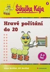 Šikulka Kája - Hravé počítání do 20