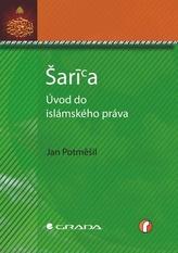 Šaría – úvod do islámského práva