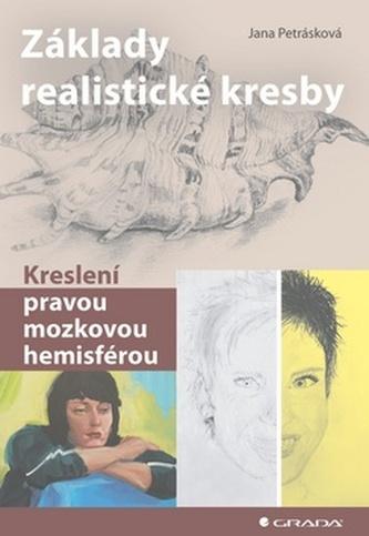 Základy realistické kresby - kreslení pravou mozkovou hemisférou