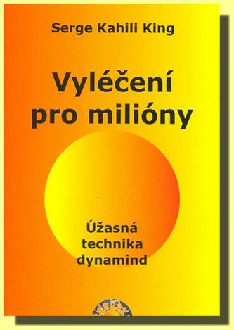 Vyléčení pro milióny - Úžasná technika dynamind