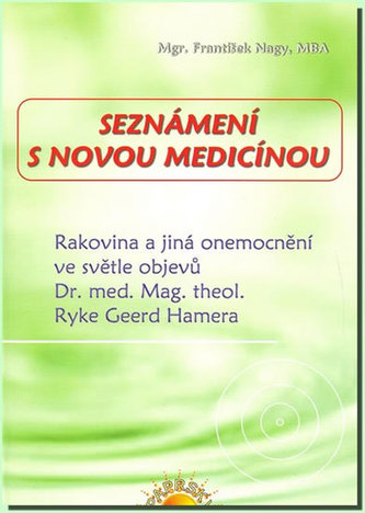 Seznámení s Novou medicínou
