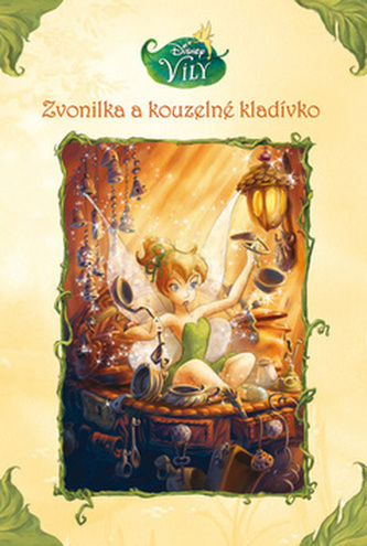 Víly - Zvonilka a kouzelné kladívko