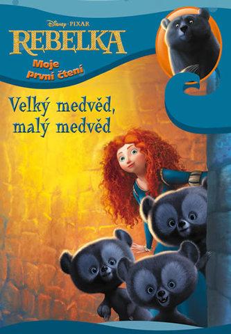 Rebelka - moje první čtení - Velký medvěd, malý medvěd