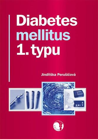 Diabetes mellitus 1. typu - Jindra Perušičová