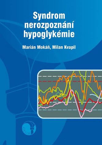 Syndrom nerozpoznání hypoglykémie