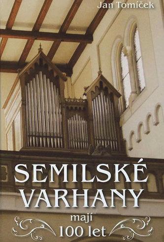 Semilské varhany mají 100 let