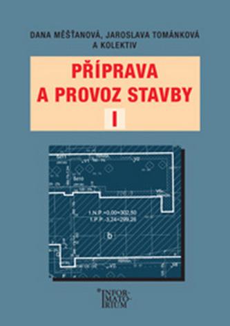 Příprava a provoz stavby I pro SPŠ a SOŠ stavební