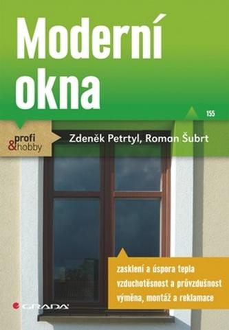 Moderní okna - Zdeněk Petrtyl